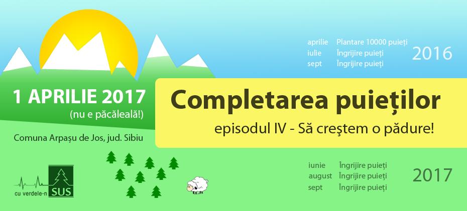 Impadurirea Cu verdele-n SUS  - 1 aprilie 2017, comuna Arpaşu de Jos, Jud. Sibiu